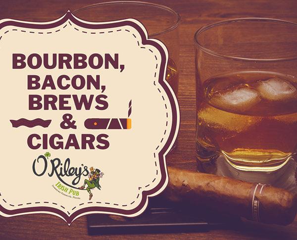 Bourbon, Bacon, Brews and Cigars at O'Riley Irish Pubs