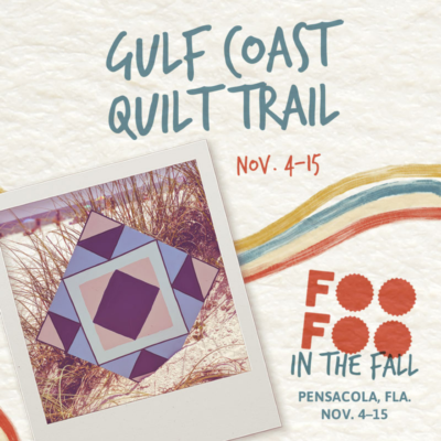 The Gulf Coast Quilt Trail is a grant recipient for the 2021 Foo Foo Festival